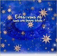 Êtes-vous né sous une bonne étoile ?